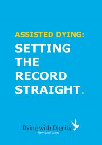 front cover from ASSISTED DYING-Setting the record straight (Final 10_7_17 Web)