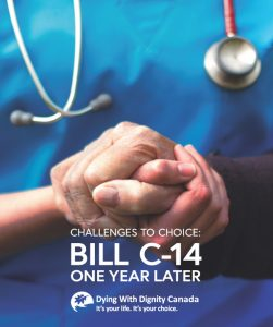 front cover whole page of Challenges to choice bill c14 one year on in Canada July 2017